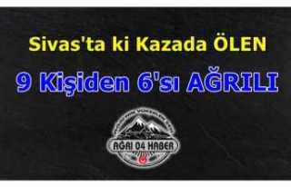 Sivas'ta ki Kazada Ölenlerin 6'sının...