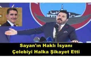 AKP de Kazan Kaynıyor ''Sayan,Çelebi'yi...