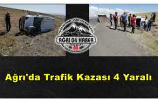 Ağrı'da Kaza 4 Yaralı