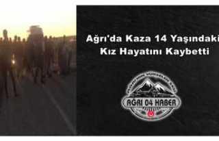 Ağrı'da yaşanan trafik kazasında 14 Yaşındaki...