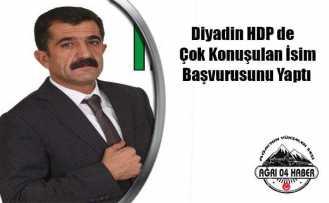 Diyadin HDP 'ye Güçlü İsim