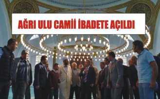 Ağrı Ulu Cami İbadete Açıldı