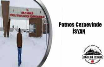 Patnos Cezaevinde İsyan