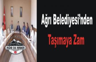 Ağrı Belediyesi Zam Kararını Açıkladı