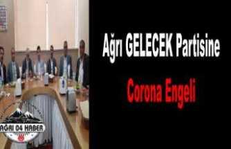 Gelecek Partisi Covid-19 a Takıldı