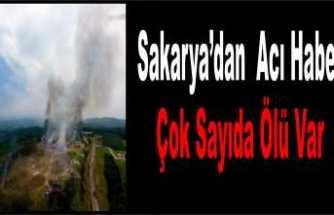 Sakarya'da Patlama Çok Sayıda Ölü Var