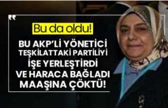AKP'nin Kadın Kolları Başkanı Yağma  Yapmış