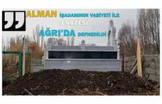 Alman Karl Raıner Schwarz Vasiyeti Gereği Ağrı'ya Gömüldü