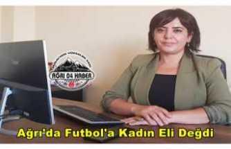 Ağrı'da Futbol'a Kadın Eli Değdi