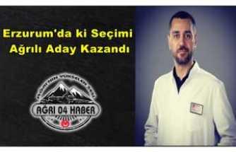 Erzurum'da ki Oda Seçimlerini Ağrılı Aday Kazandı