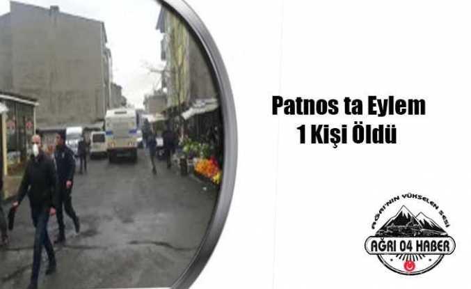 Patnos ta İzinsiz Gösteri 1 Ölü