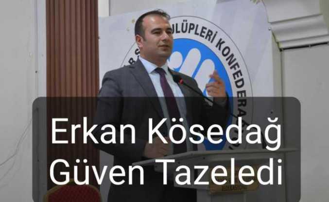Erkan Kösedağ Yeniden Başkan Seçildi