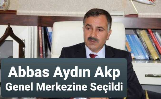 Abbas Aydın Akp Genel Merkez Listesinde Yer Aldı