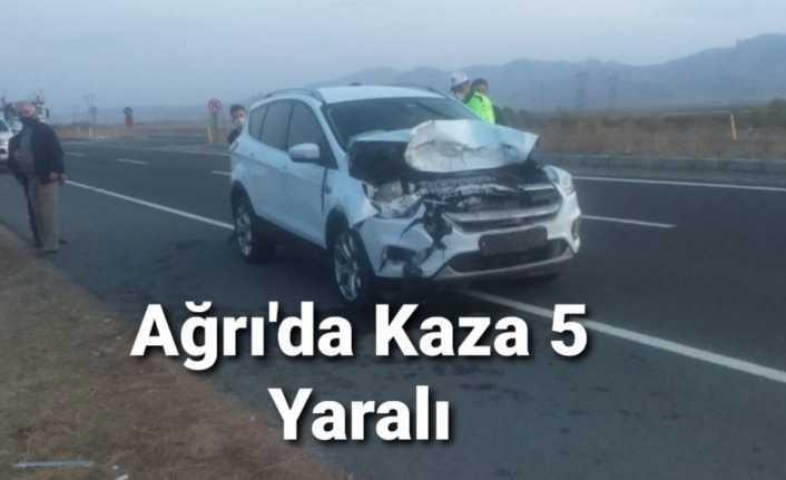 Ağrı da Trafik Kazası 5 Yaralı