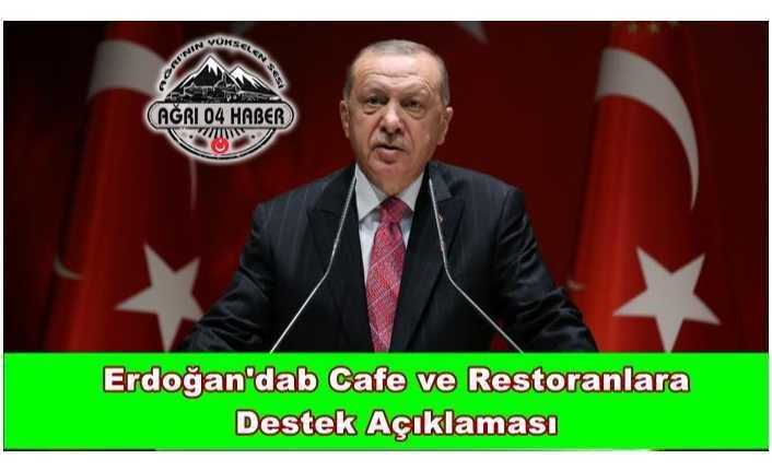 Erdoğan'dan Cafe ve Restoranlara Destek