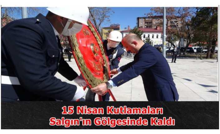 Ağrı'da 15 Nisan Kurtuluş Bayramı Sönük Geçti